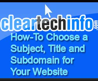 How-To Choose a Subject, Title and Subdomain for your Website